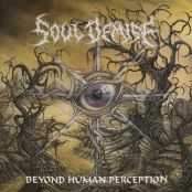 Soul Demise - Beyond Human Perception - 11.09.2000 Gutter Records - 42:29 min 01.Menace 02.Obedience to Authority 03.Soul Demise 04.End of All Life 05.Concealed alignancy 06.Retribution 07.Christian Filth 08.Until Eternity 09.Accomplishment 10.Dawn for the Living 11.Crossing the Threshold