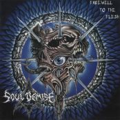 Soul Demise - Farewell to the Flesh - 21.12.1998 - self-released - 12:00 min 01.Eternity 02.Accomplishment 03.Deathwish 04.Slowly we Rot